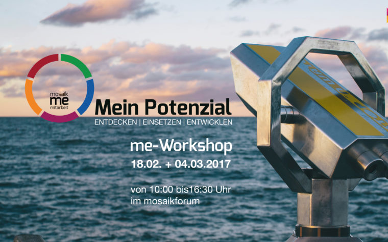 me-Workshop: Mein Potenzial… entdecken, einsetzen und entwickeln