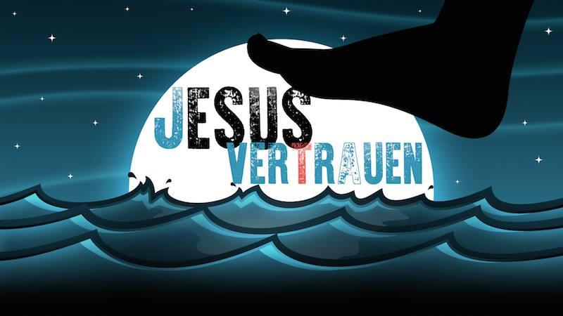 Jesus vertrauen