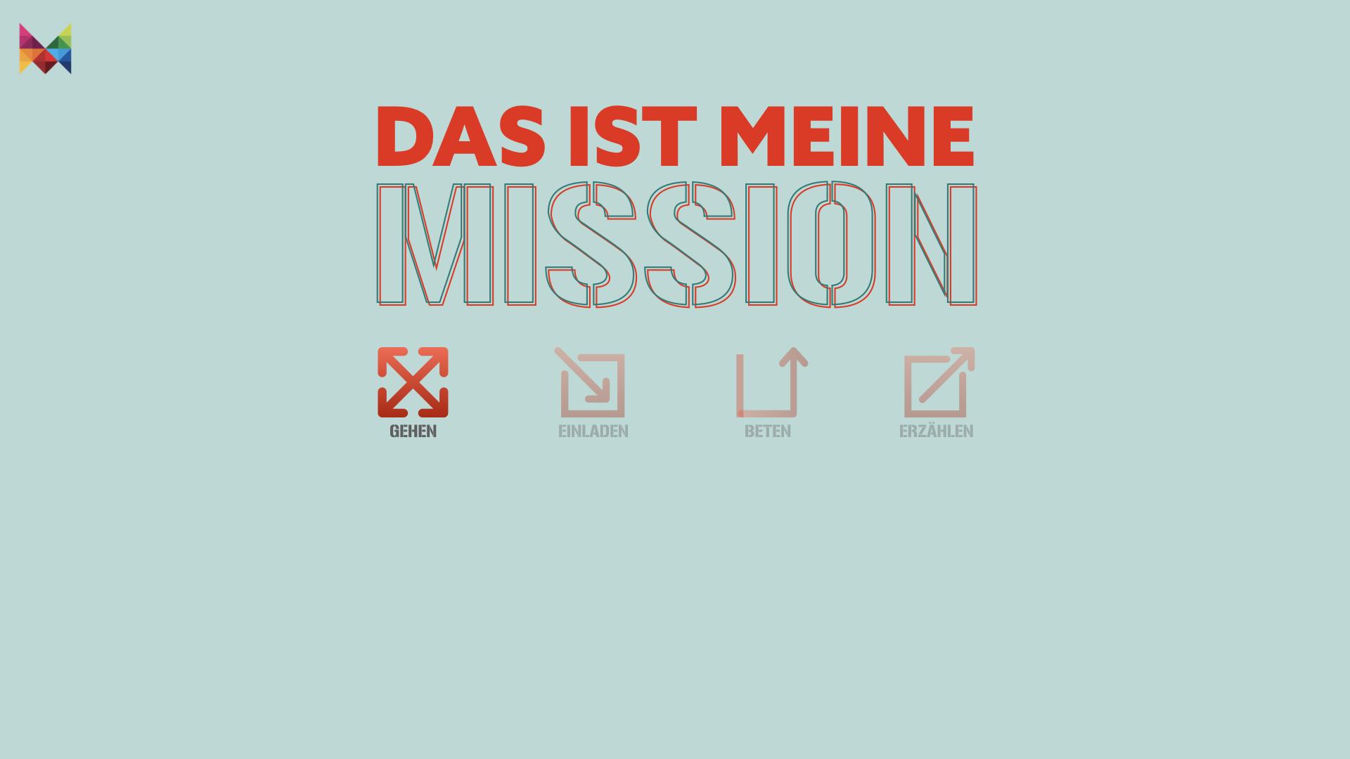 Meine Mission: Gehen