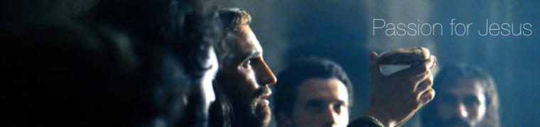 Passion. Die Abschiedsrede von Jesus. Mein Wort